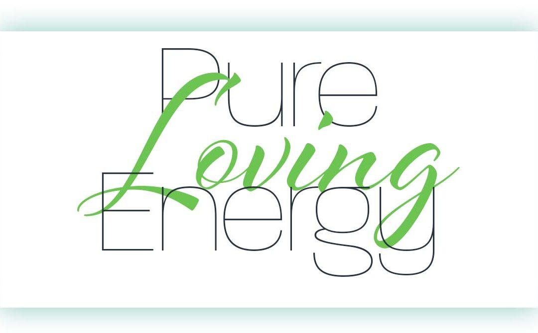 Pure Loving Energy